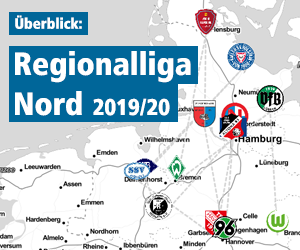 Überblick Regionalliga Nord 2019/2020