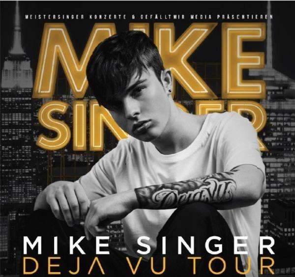 Erleben Sie Mike Singer live - beendet